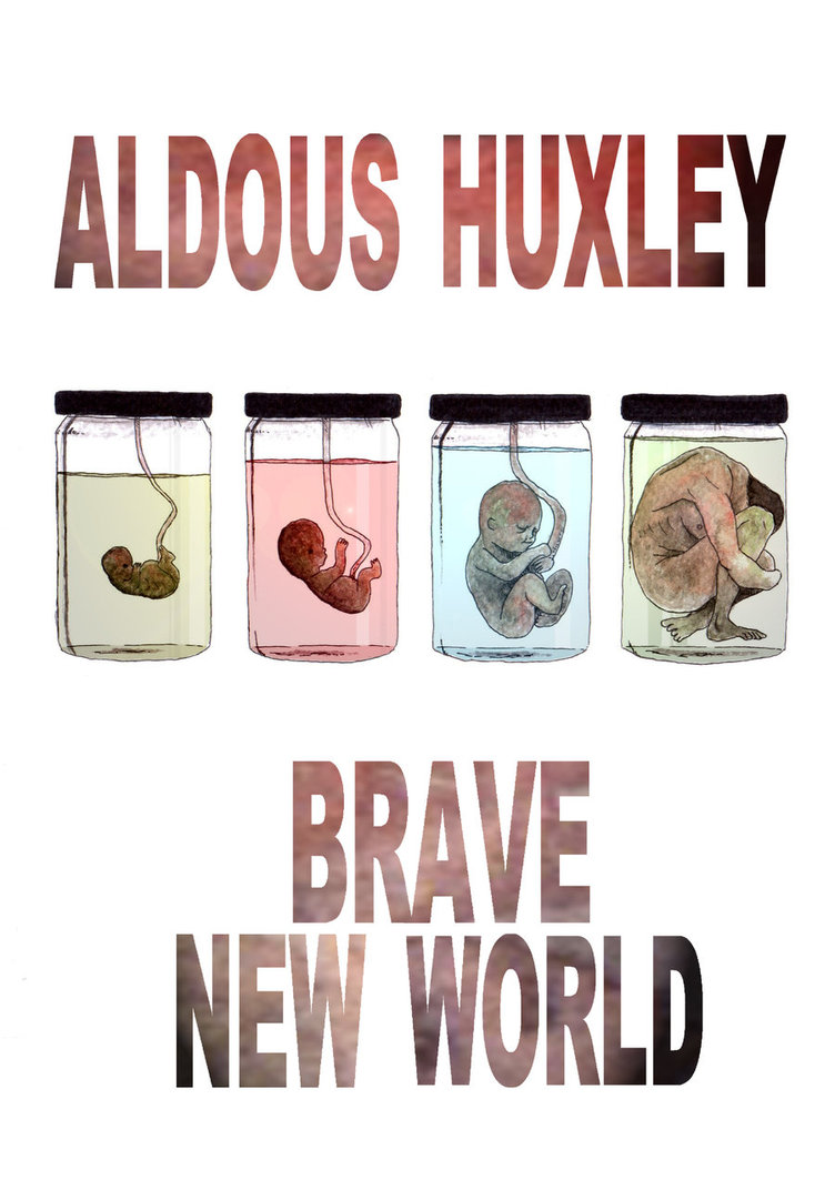 omniscient viewing by aldous huxley in the brave new world Aldous huxley's brave new world context huxley's book public who now view him as a spectacle aldous leonard huxley was born in surrey.